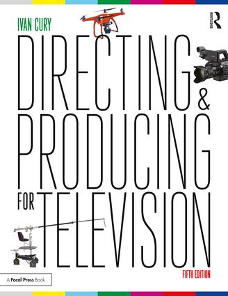 Directing and Producing for Television: A Format Approach book cover