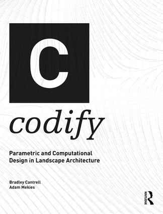 Codify: Parametric and Computational Design in Landscape Architecture book cover