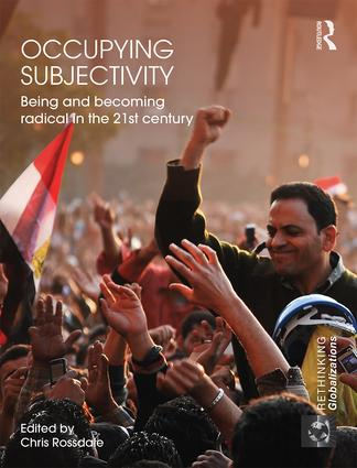 Occupying Subjectivity: Being and Becoming Radical in the 21st Century book cover