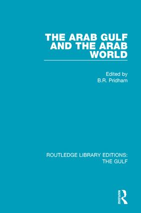The Arab Gulf and the Arab World: 1st Edition (Hardback) book cover