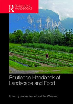 Routledge Handbook of Landscape and Food book cover