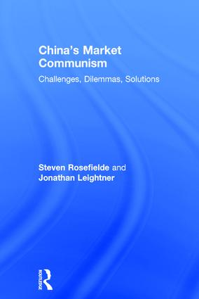 China's Market Communism: Challenges, Dilemmas, Solutions book cover