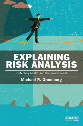 Explaining Risk Analysis: Protecting health and the environment book cover