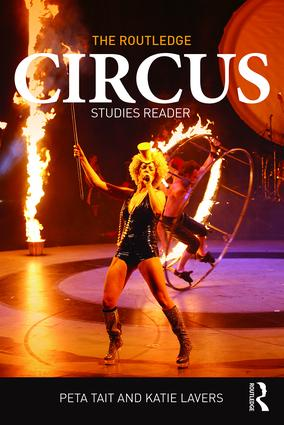 The Routledge Circus Studies Reader: 1st Edition (Paperback) book cover