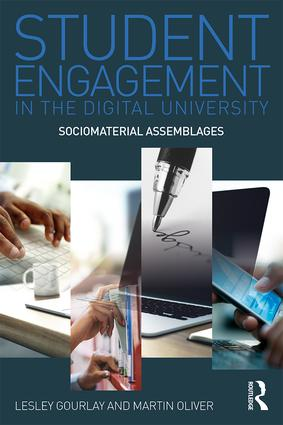 Student Engagement in the Digital University: Sociomaterial Assemblages book cover