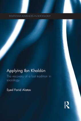 Applying Ibn Khaldūn: The Recovery of a Lost Tradition in Sociology, 1st Edition (Paperback) book cover