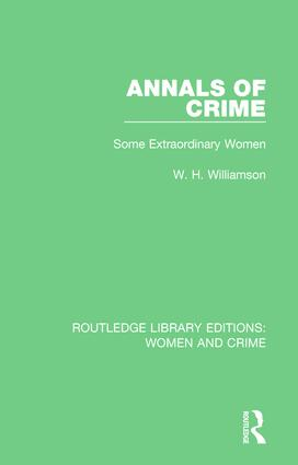 Annals of Crime: Some Extraordinary Women, 1st Edition (Paperback) book cover
