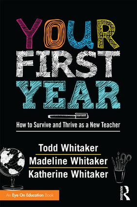 Your First Year: How to Survive and Thrive as a New Teacher, 1st Edition (Paperback) book cover