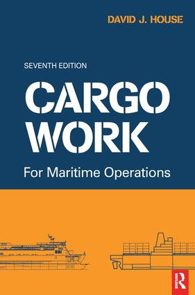 Cargo Work: For Maritime Operations, 7th Edition (Hardback) book cover