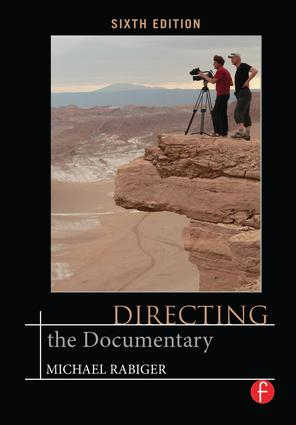 Directing the Documentary: 6th Edition (Hardback) book cover