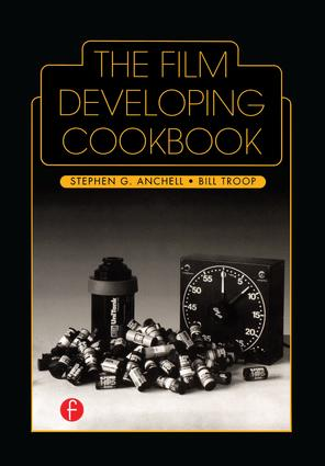 The Film Developing Cookbook (Hardback) book cover