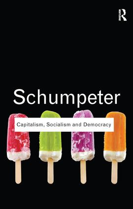 Capitalism, Socialism and Democracy: 1st Edition (Hardback) book cover