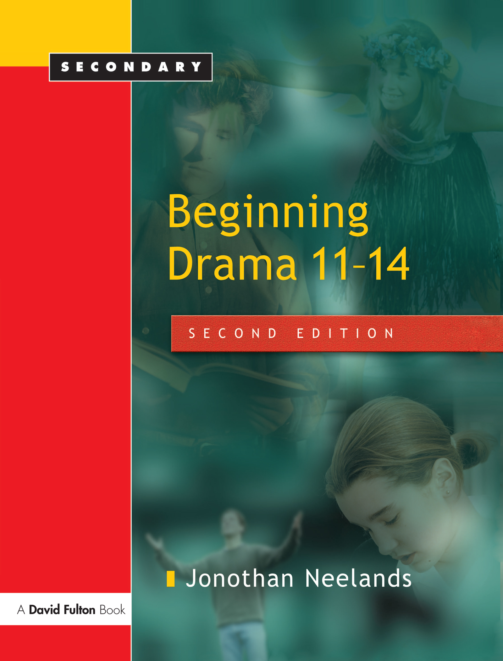 Beginning Drama 11-14: 2nd Edition (Hardback) book cover