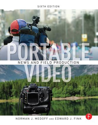 Portable Video: News and Field Production, 6th Edition (Hardback) book cover