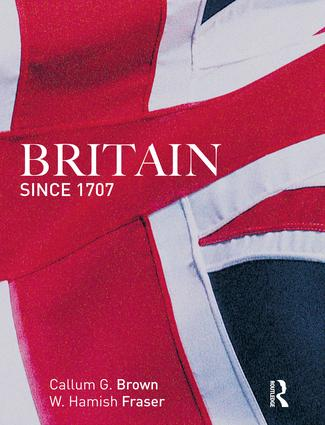 Britain Since 1707: 1st Edition (Hardback) book cover