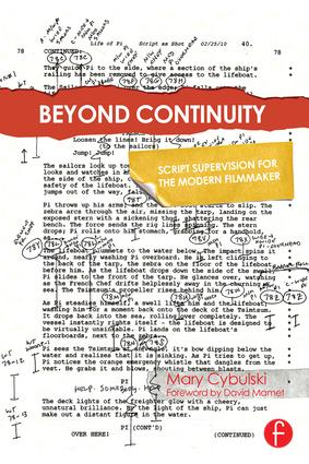 Beyond Continuity: Script Supervision for the Modern Filmmaker, 1st Edition (Hardback) book cover