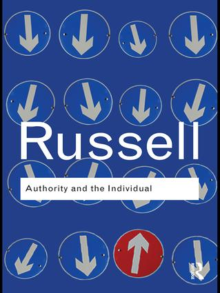 Authority and the Individual: 1st Edition (Hardback) book cover