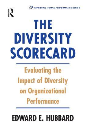 The Diversity Scorecard: 1st Edition (Hardback) book cover