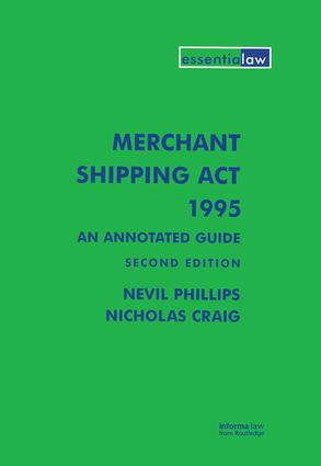 Merchant Shipping Act 1995: An Annotated Guide: 2nd Edition (Hardback) book cover