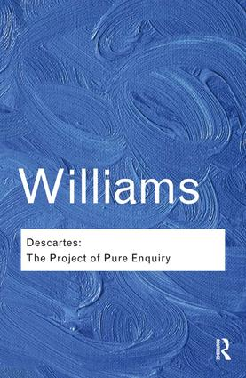 Descartes: The Project of Pure Enquiry book cover