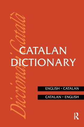 Catalan Dictionary: Catalan-English, English-Catalan, 1st Edition (Paperback) book cover