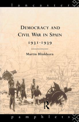Democracy and Civil War in Spain 1931-1939: 1st Edition (Hardback) book cover