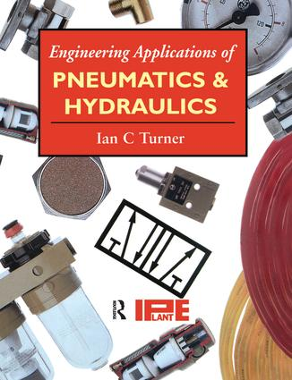 Engineering Applications of Pneumatics and Hydraulics: 1st Edition (Hardback) book cover