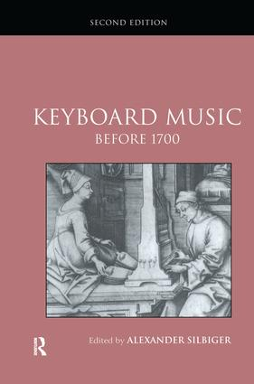 Keyboard Music Before 1700: 2nd Edition (Hardback) book cover