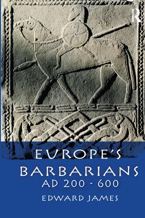 Europe's Barbarians AD 200-600: 1st Edition (Hardback) book cover