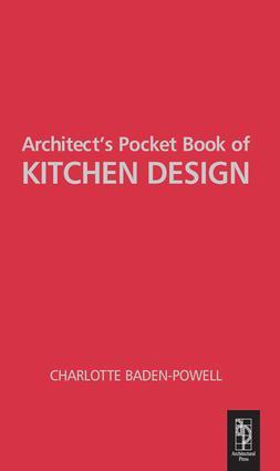 Architect's Pocket Book of Kitchen Design: 1st Edition (Hardback) book cover