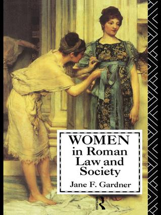 Women in Roman Law and Society: 1st Edition (Hardback) book cover