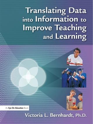 Translating Data into Information to Improve Teaching and Learning: 1st Edition (Hardback) book cover