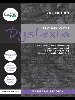 Living With Dyslexia: The social and emotional consequences of specific learning difficulties/disabilities book cover