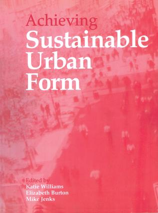 Achieving Sustainable Urban Form: 1st Edition (Hardback) book cover
