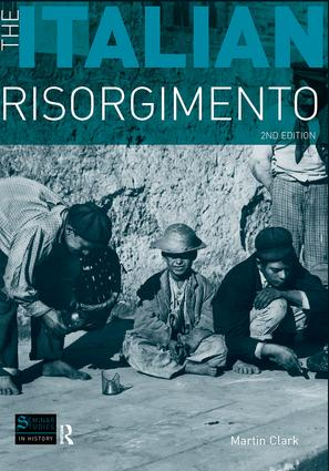The Italian Risorgimento: 2nd Edition (Hardback) book cover