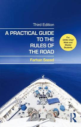 A Practical Guide to the Rules of the Road: For OOW, Chief Mate and Master Students, 3rd Edition (Hardback) book cover