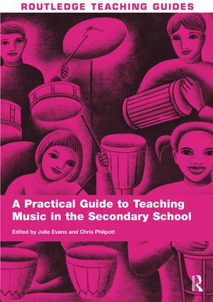 A Practical Guide to Teaching Music in the Secondary School book cover