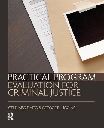 Practical Program Evaluation for Criminal Justice: 1st Edition (Hardback) book cover