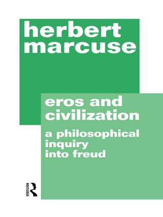 Eros and Civilization: 2nd Edition (Hardback) book cover