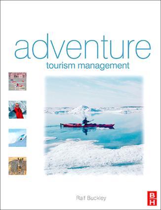 Adventure Tourism Management: 1st Edition (Hardback) book cover