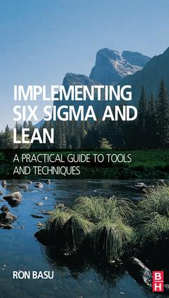 Implementing Six Sigma and Lean: 1st Edition (Hardback) book cover