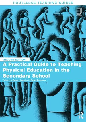 A Practical Guide to Teaching Physical Education in the Secondary School book cover