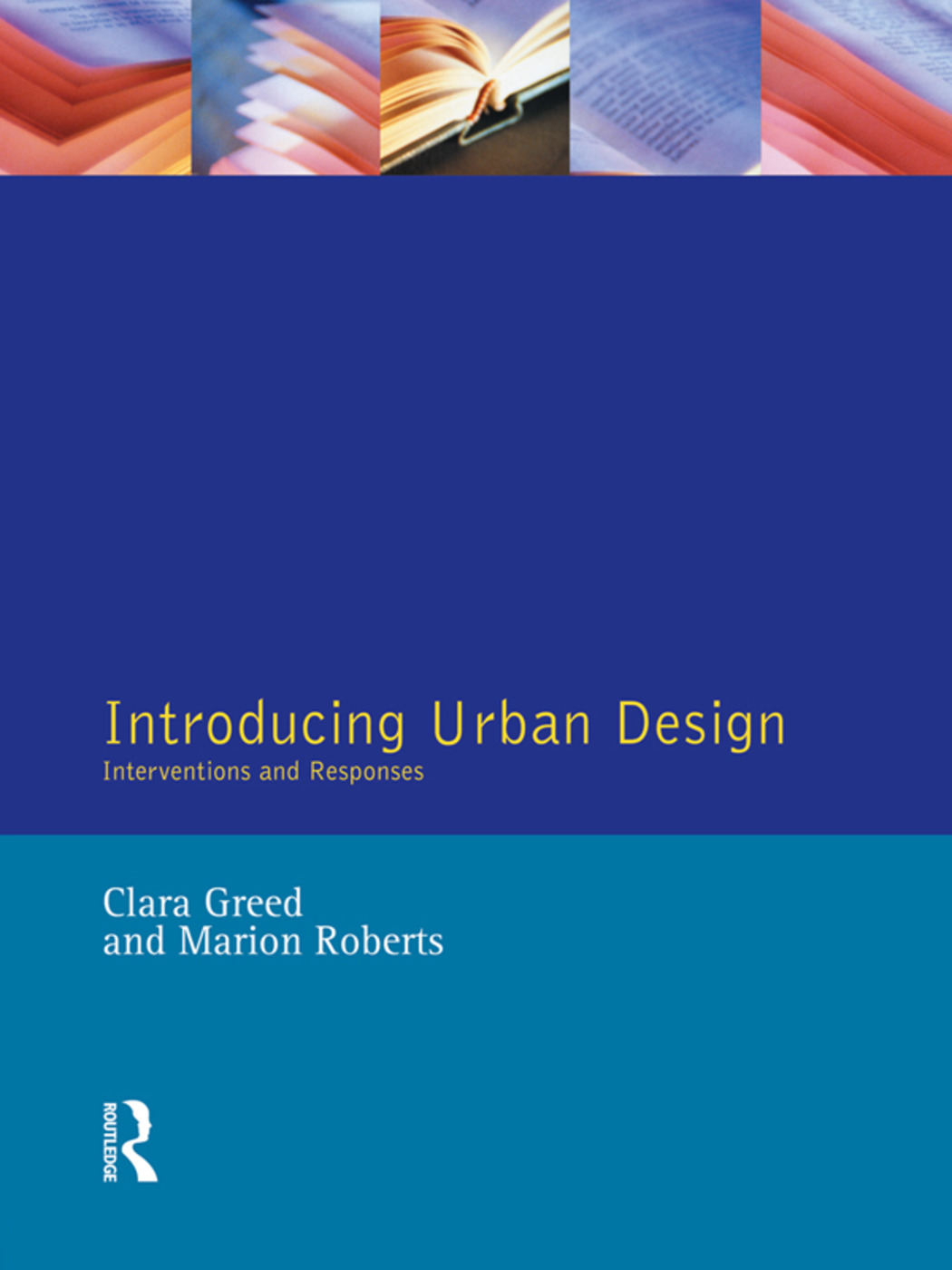 Introducing Urban Design: Interventions and Responses, 1st Edition (Hardback) book cover