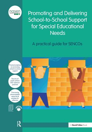 Promoting and Delivering School-to-School Support for Special Educational Needs: A practical guide for SENCOs book cover