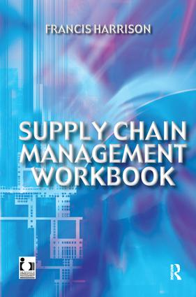 Supply Chain Management Workbook: 1st Edition (Hardback) book cover