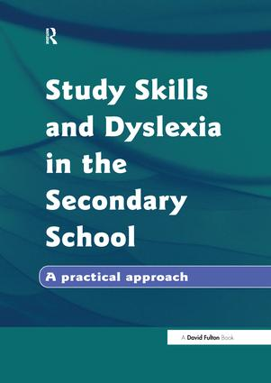 Study Skills and Dyslexia in the Secondary School (Hardback) book cover