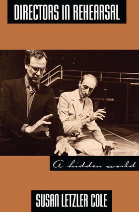 Directors in Rehearsal: A Hidden World, 1st Edition (Hardback) book cover