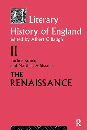 A Literary History of England: Vol 2: The Renaissance (1500-1600) book cover