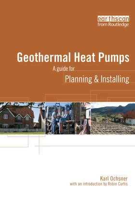 Geothermal Heat Pumps: A Guide for Planning and Installing, 1st Edition (Hardback) book cover