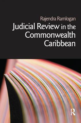Judicial Review in the Commonwealth Caribbean: 1st Edition (Hardback) book cover